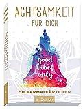 Achtsamkeit für dich: 50 Karma-Kärtchen | Schön gestaltete...