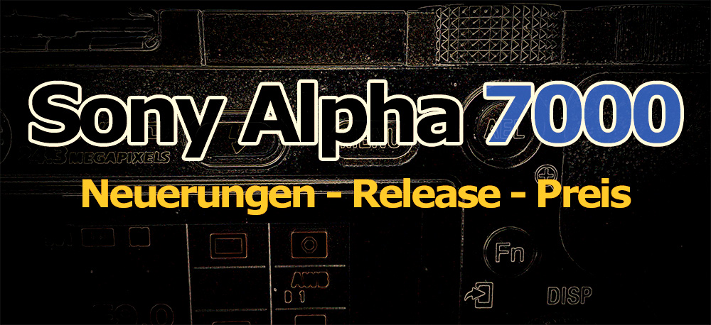 sony alpha 7000