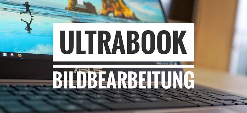 ultrabook für Bildbearbeitung
