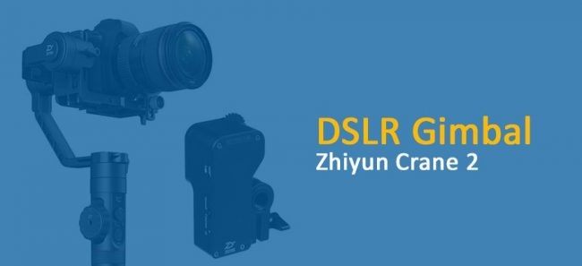 DSLR Gimbal: Der Zhiyun Crane 2 im Detail
